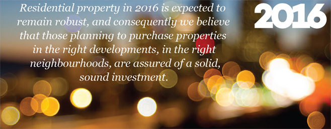 Residential property in 2016 is expected to remain robust
